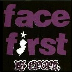 FACE FIRST....SKA!!!!